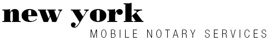 New York Apostille Mobile Notary Services